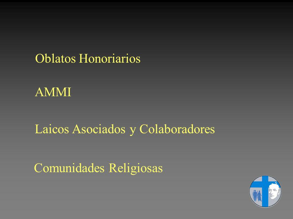 Oblatos Honoriarios AMMI Laicos Asociados y Colaboradores Comunidades Religiosas