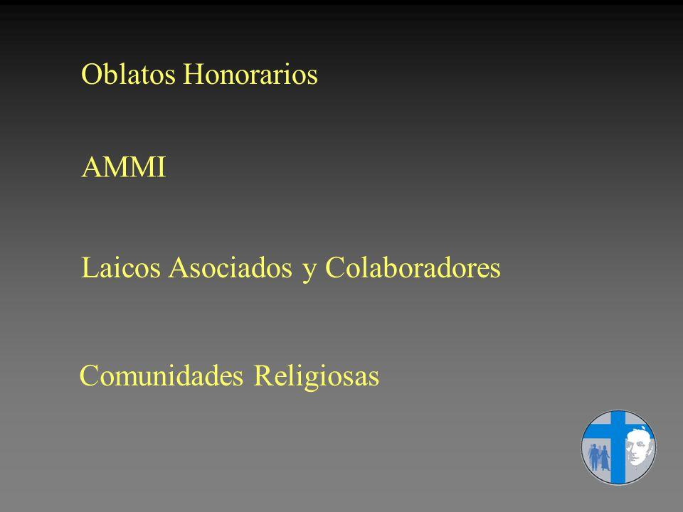 Oblatos Honorarios AMMI Laicos Asociados y Colaboradores Comunidades Religiosas