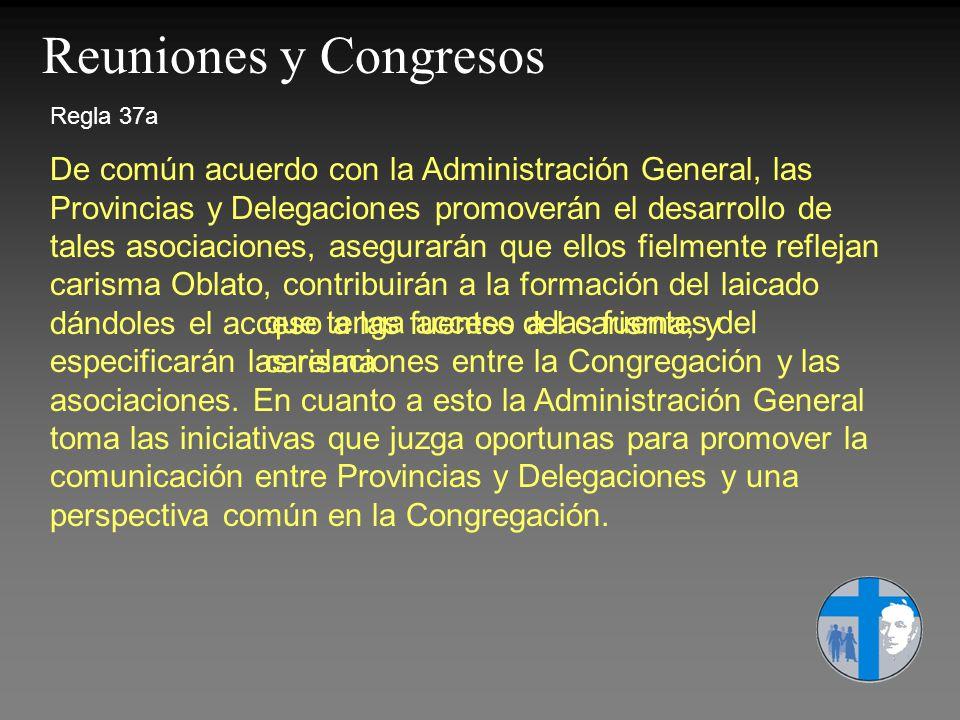 Reuniones y Congresos Regla 37a.
