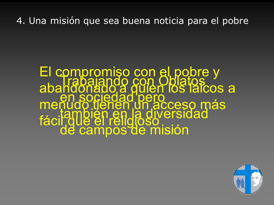 4. Una misión que sea buena noticia para el pobre
