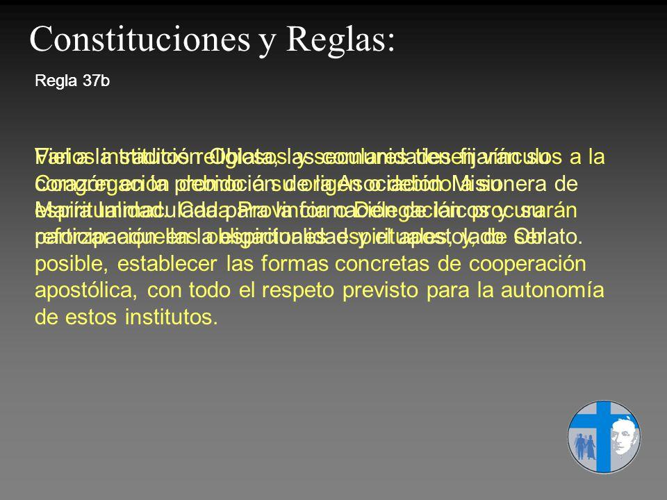Constituciones y Reglas:
