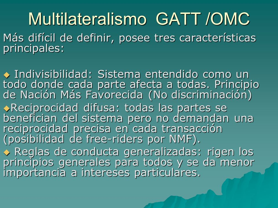Multilateralismo GATT /OMC