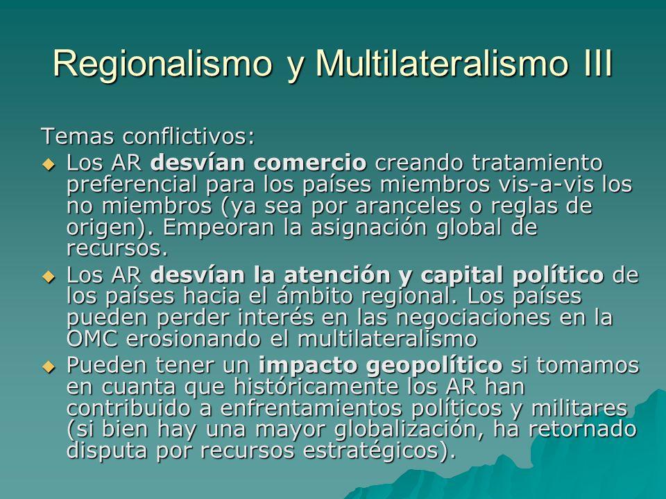 Regionalismo y Multilateralismo III