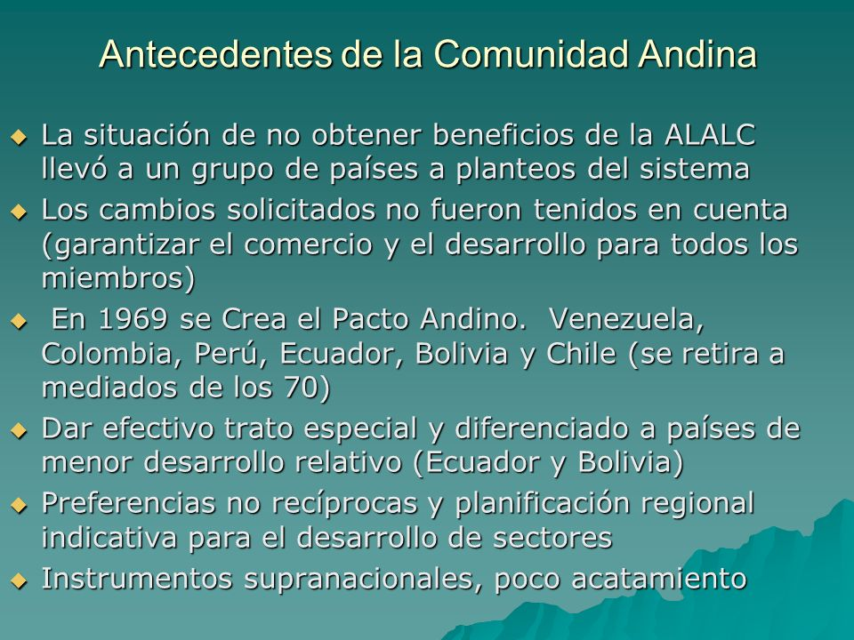 Antecedentes de la Comunidad Andina