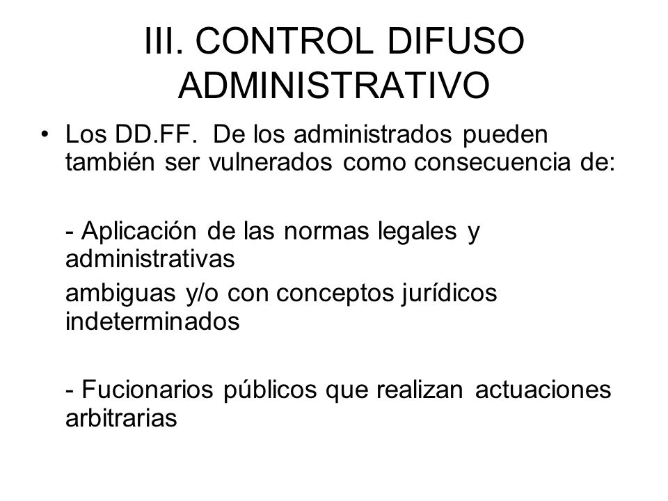 III. CONTROL DIFUSO ADMINISTRATIVO