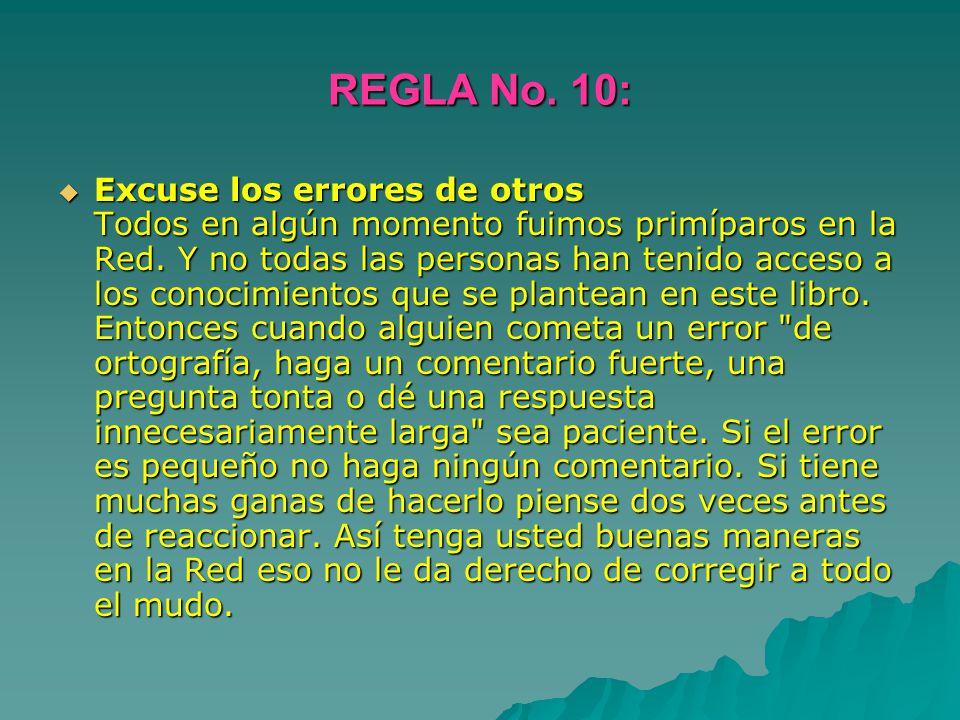 REGLA No. 10: