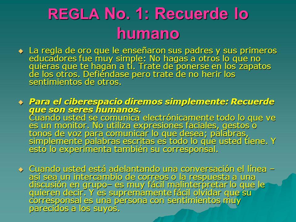 REGLA No. 1: Recuerde lo humano