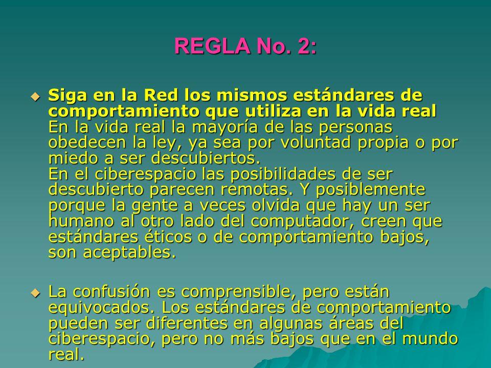 REGLA No. 2: