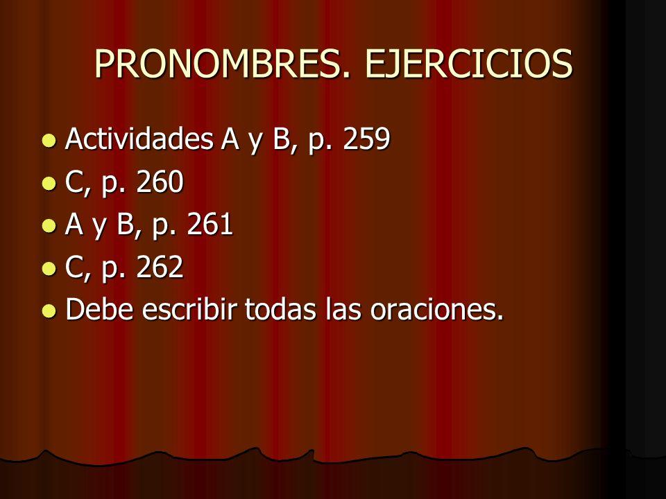 PRONOMBRES. EJERCICIOS