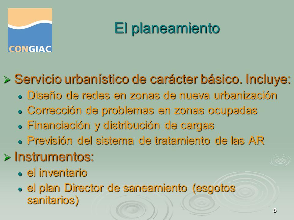 El planeamiento Servicio urbanístico de carácter básico. Incluye: