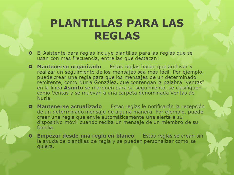 PLANTILLAS PARA LAS REGLAS