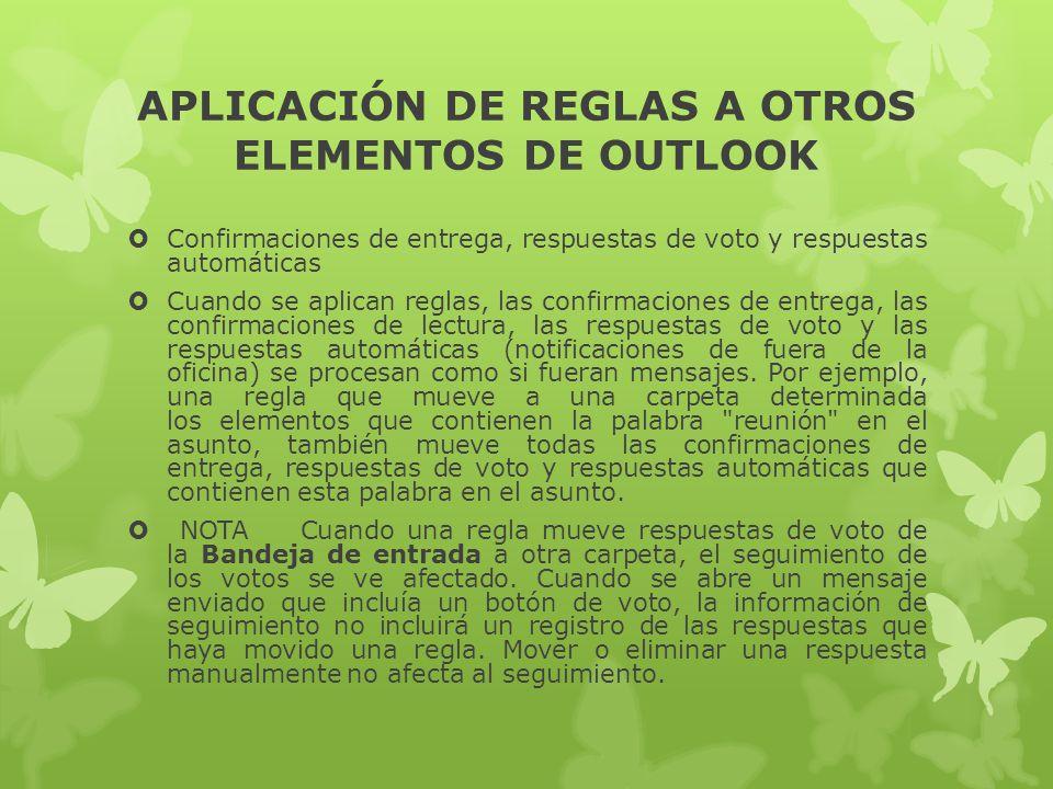 APLICACIÓN DE REGLAS A OTROS ELEMENTOS DE OUTLOOK