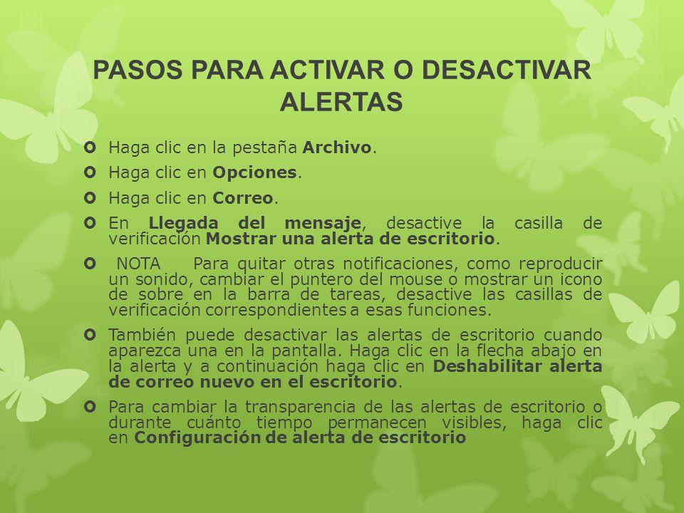 PASOS PARA ACTIVAR O DESACTIVAR ALERTAS