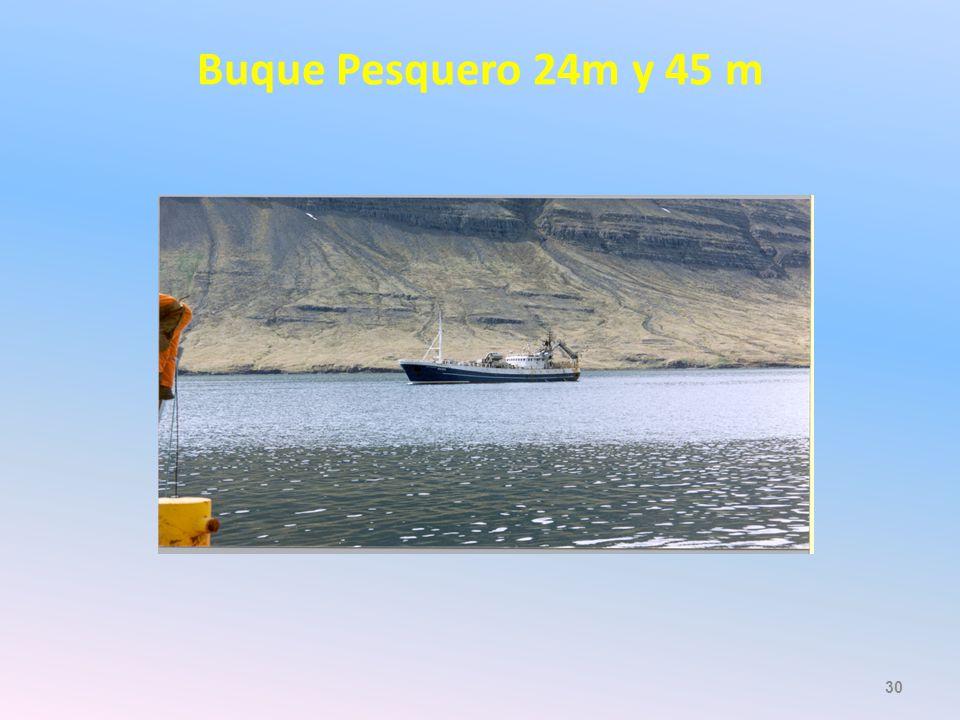 Buque Pesquero 24m y 45 m