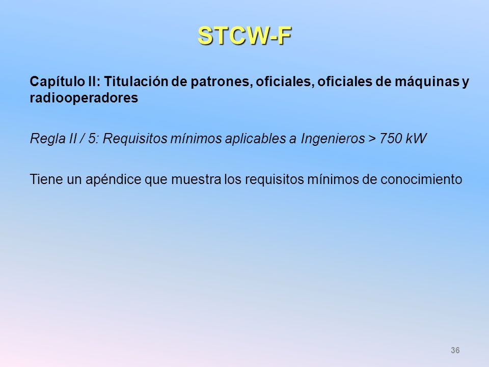 STCW-F Capítulo II: Titulación de patrones, oficiales, oficiales de máquinas y radiooperadores.