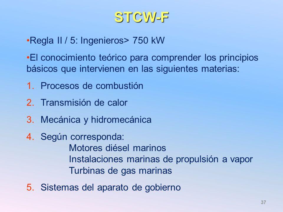STCW-F Regla II / 5: Ingenieros> 750 kW