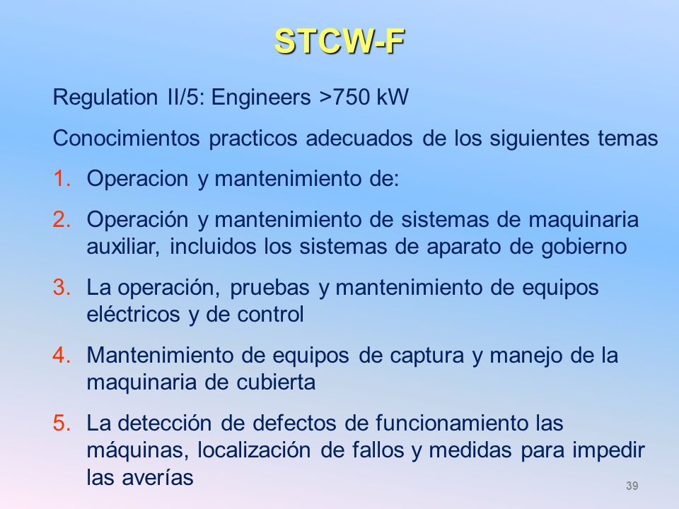 STCW-F Regulation II/5: Engineers >750 kW
