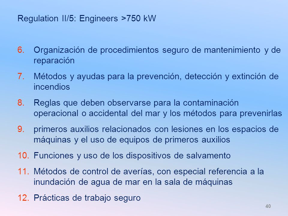 Regulation II/5: Engineers >750 kW