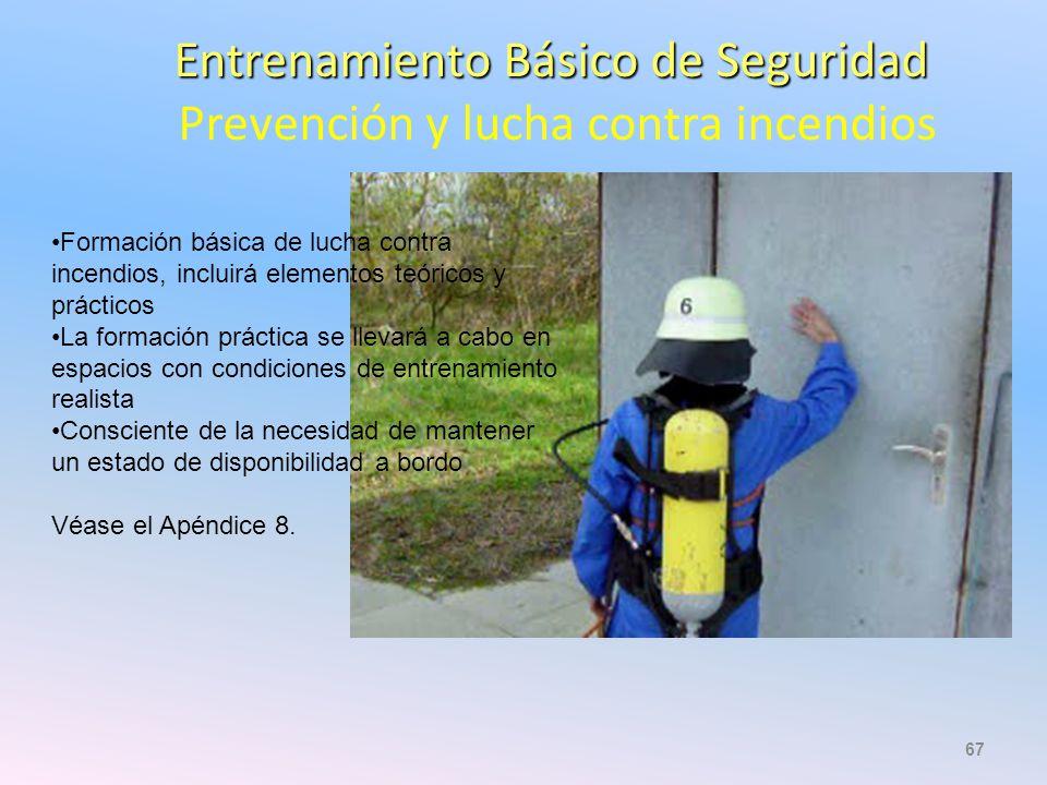 Entrenamiento Básico de Seguridad Prevención y lucha contra incendios