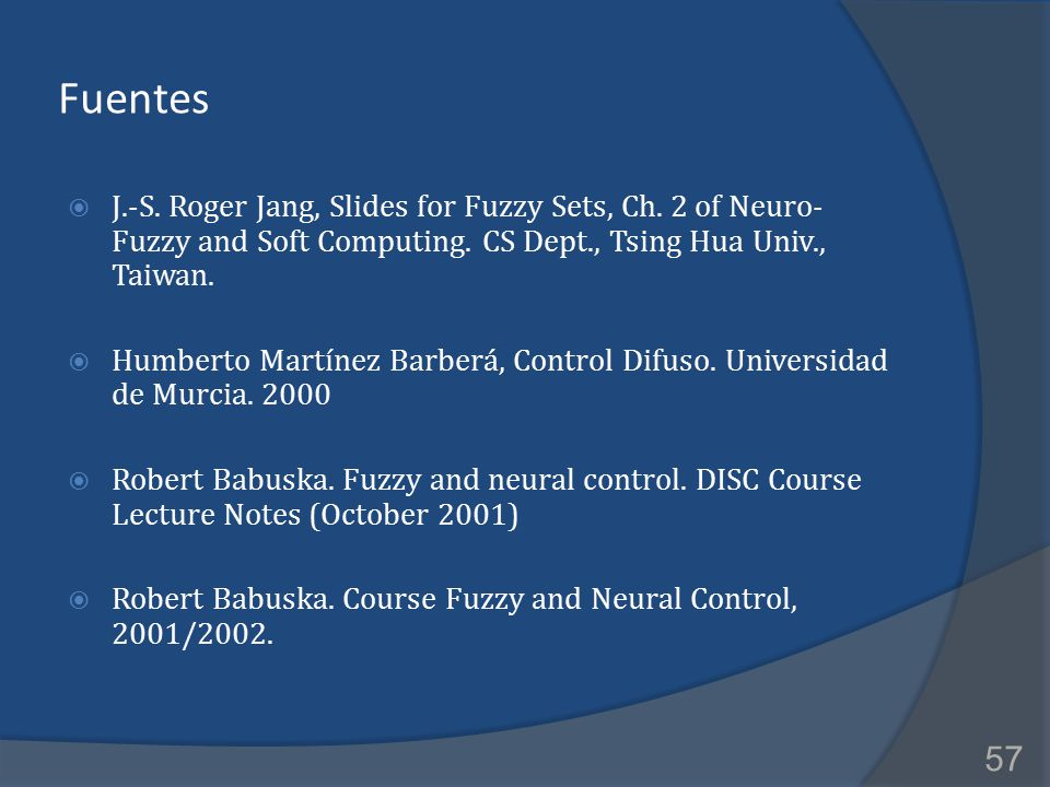 2017/4/8 Fuentes. J.-S. Roger Jang, Slides for Fuzzy Sets, Ch. 2 of Neuro-Fuzzy and Soft Computing. CS Dept., Tsing Hua Univ., Taiwan.