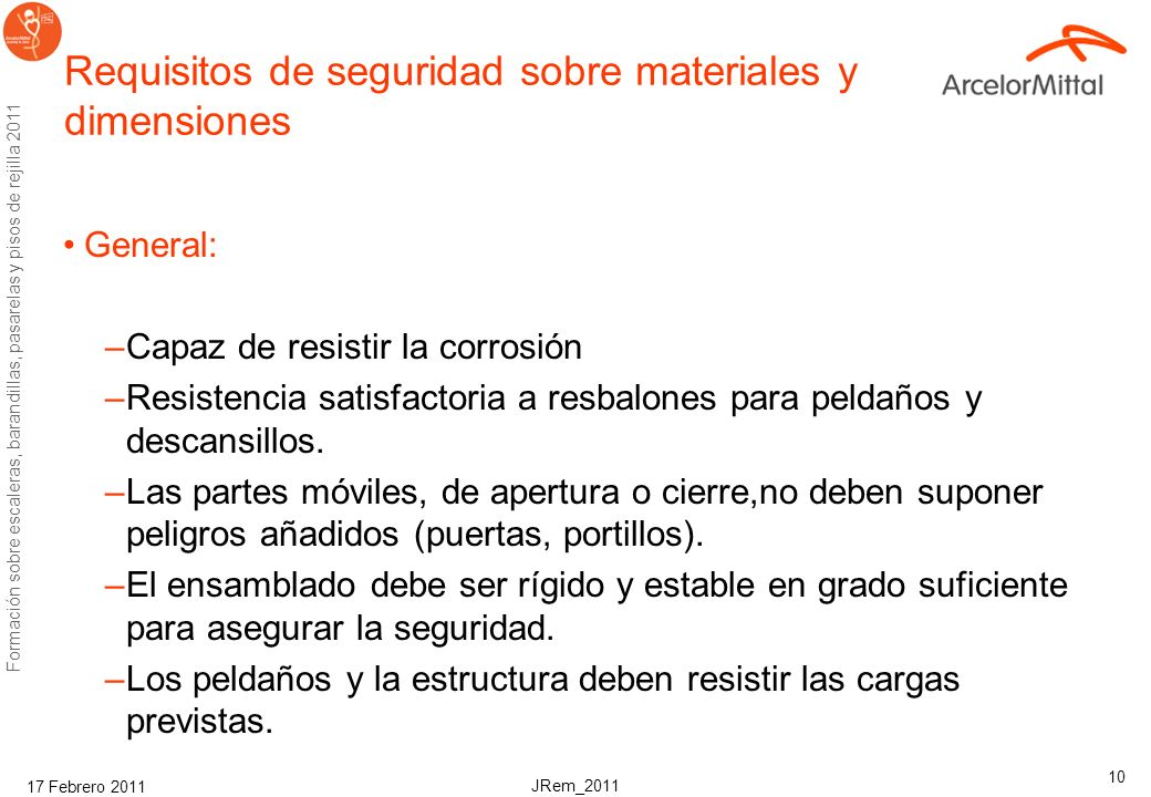 Requisitos de seguridad sobre materiales y dimensiones