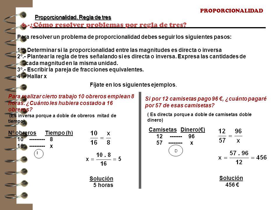 6.-¿Cómo resolver problemas por regla de tres