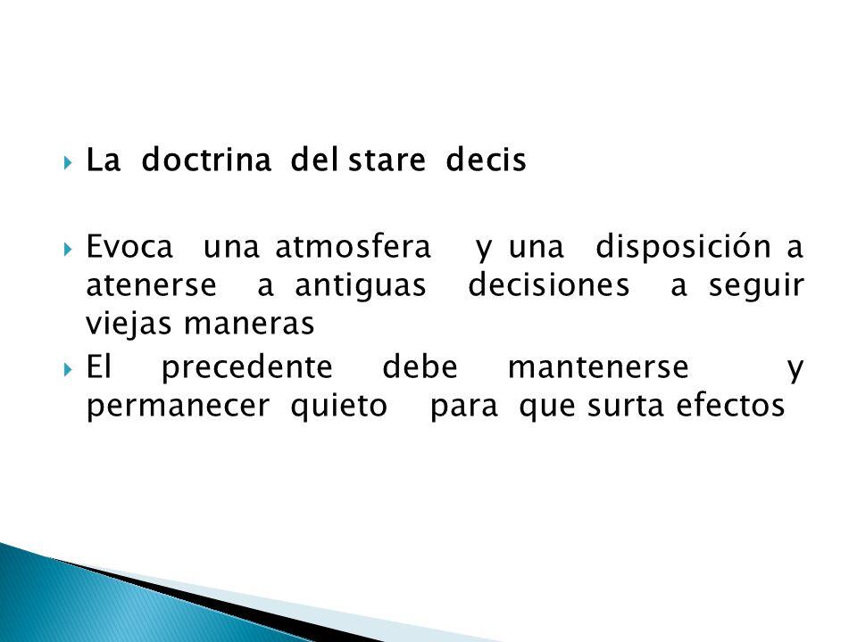 La doctrina del stare decis