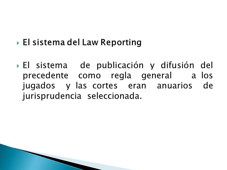 El sistema del Law Reporting
