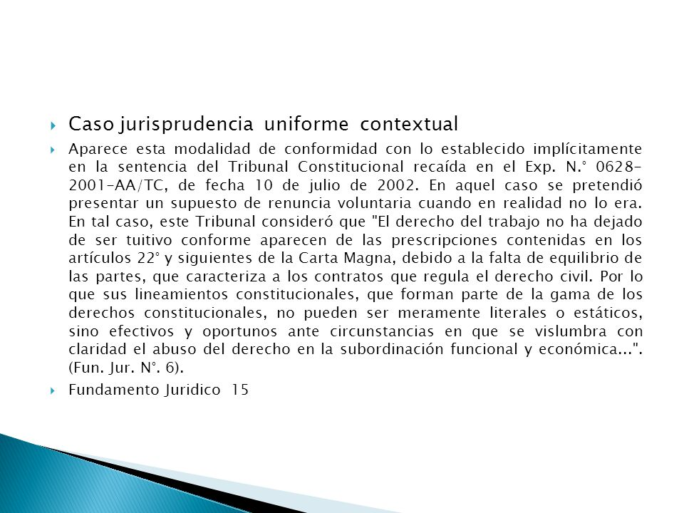 Caso jurisprudencia uniforme contextual