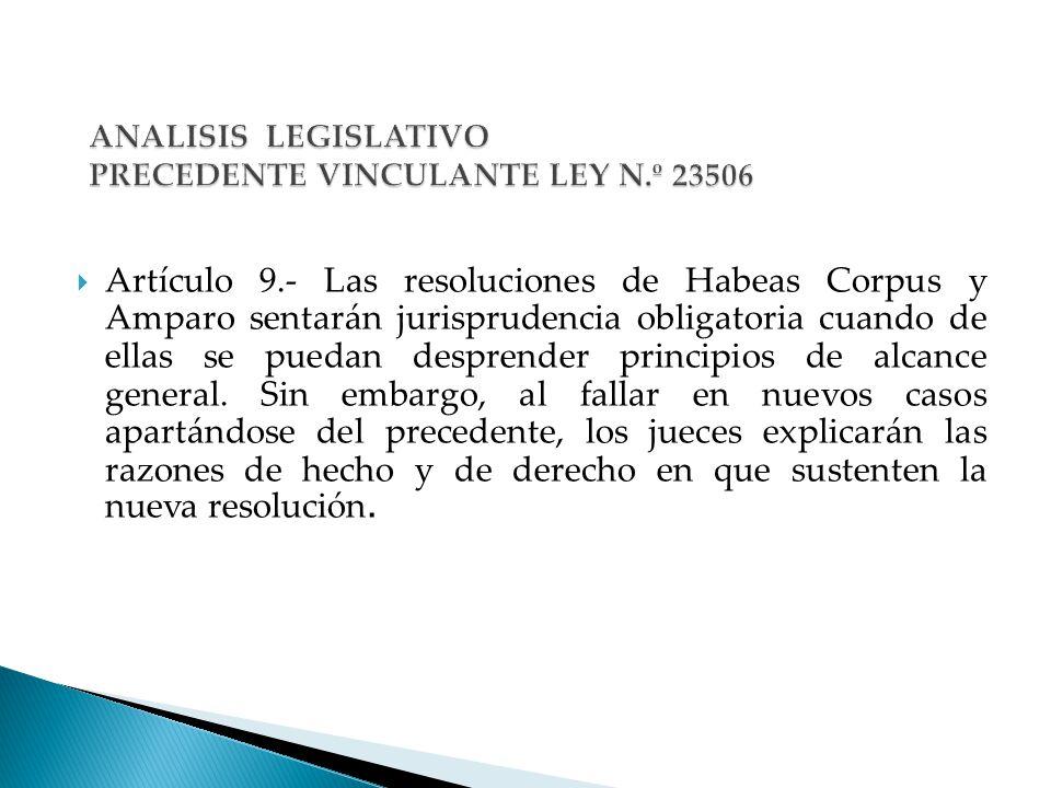 ANALISIS LEGISLATIVO PRECEDENTE VINCULANTE LEY N.º 23506