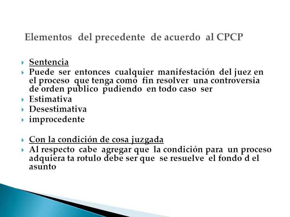 Elementos del precedente de acuerdo al CPCP