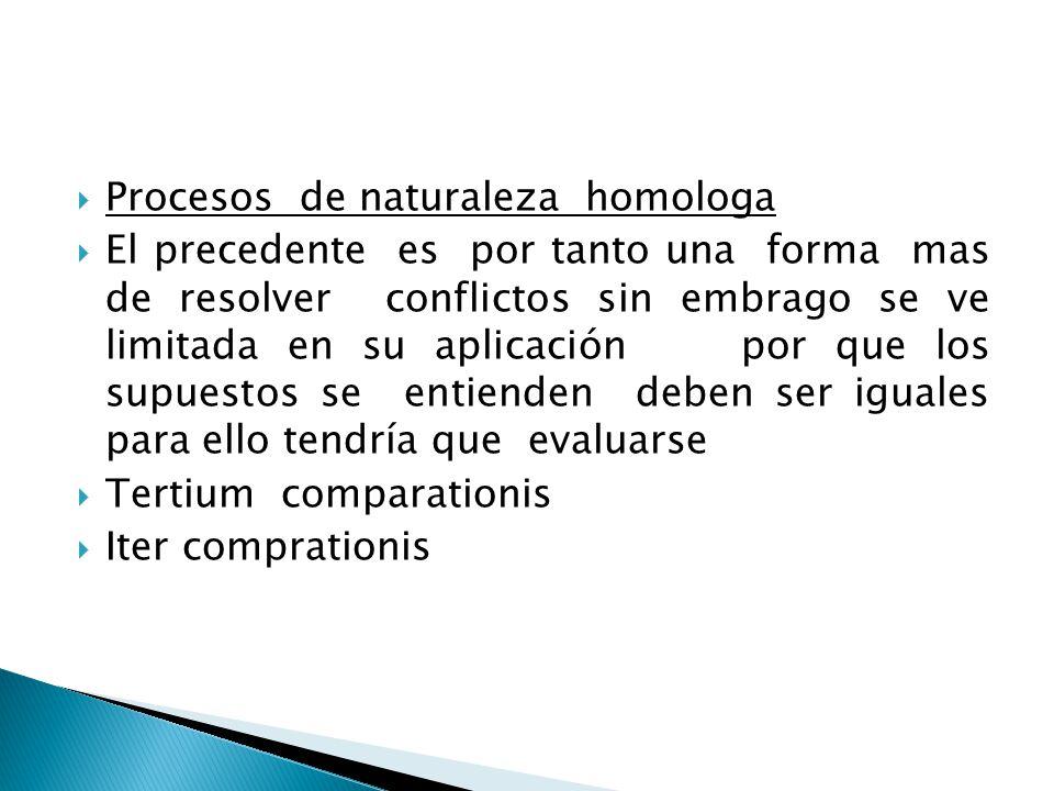 Procesos de naturaleza homologa