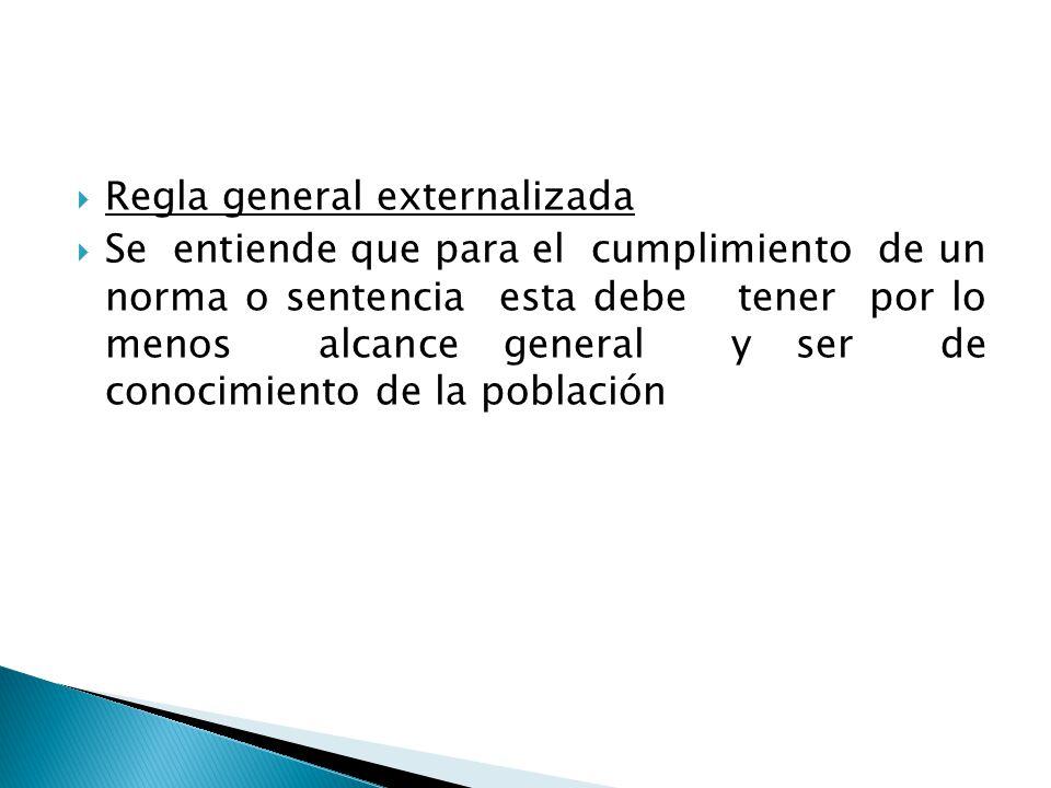 Regla general externalizada