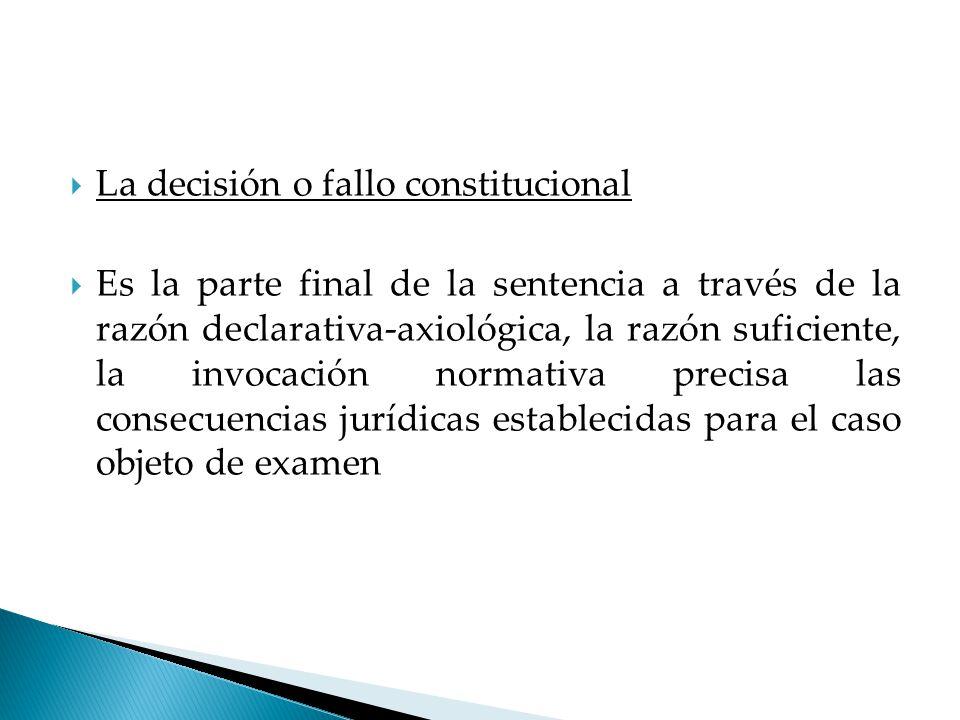 La decisión o fallo constitucional