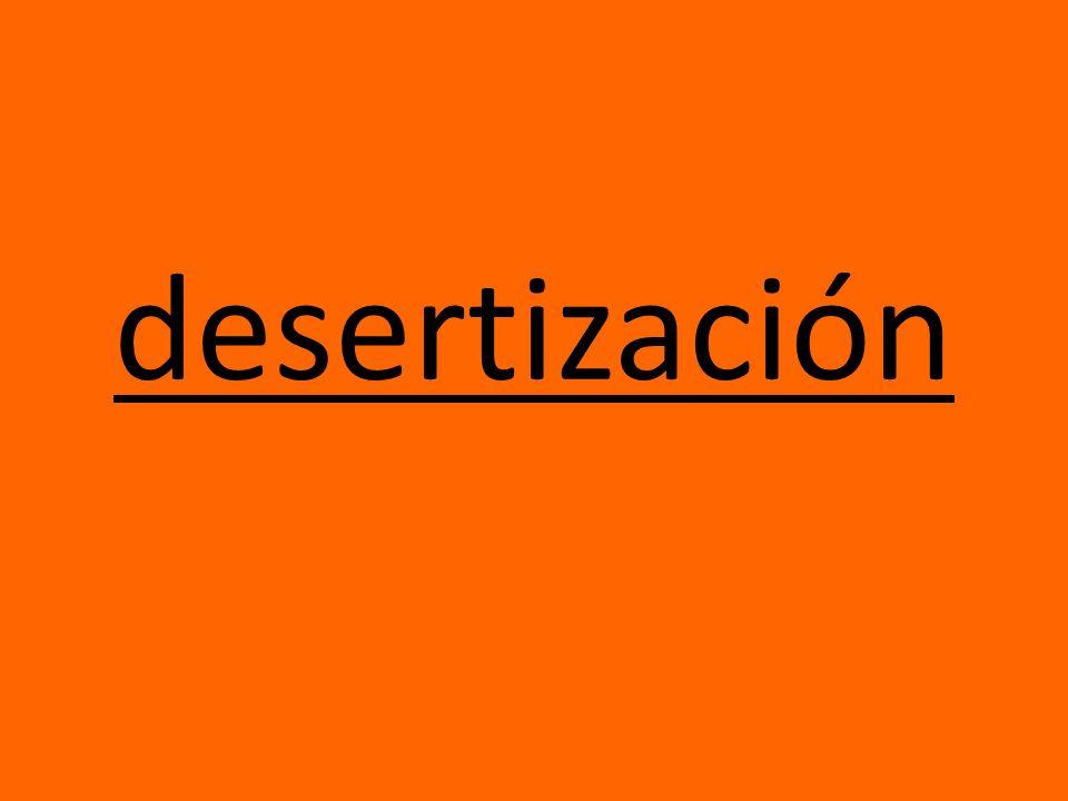 desertización