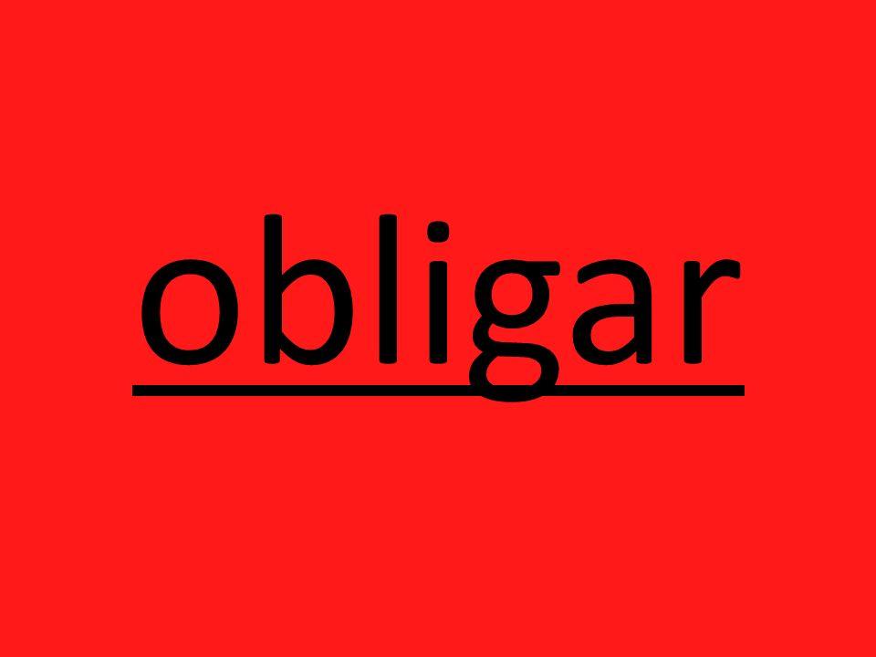 obligar