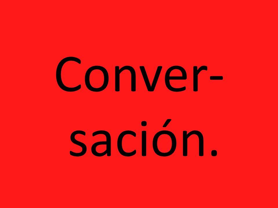 Conver-sación.