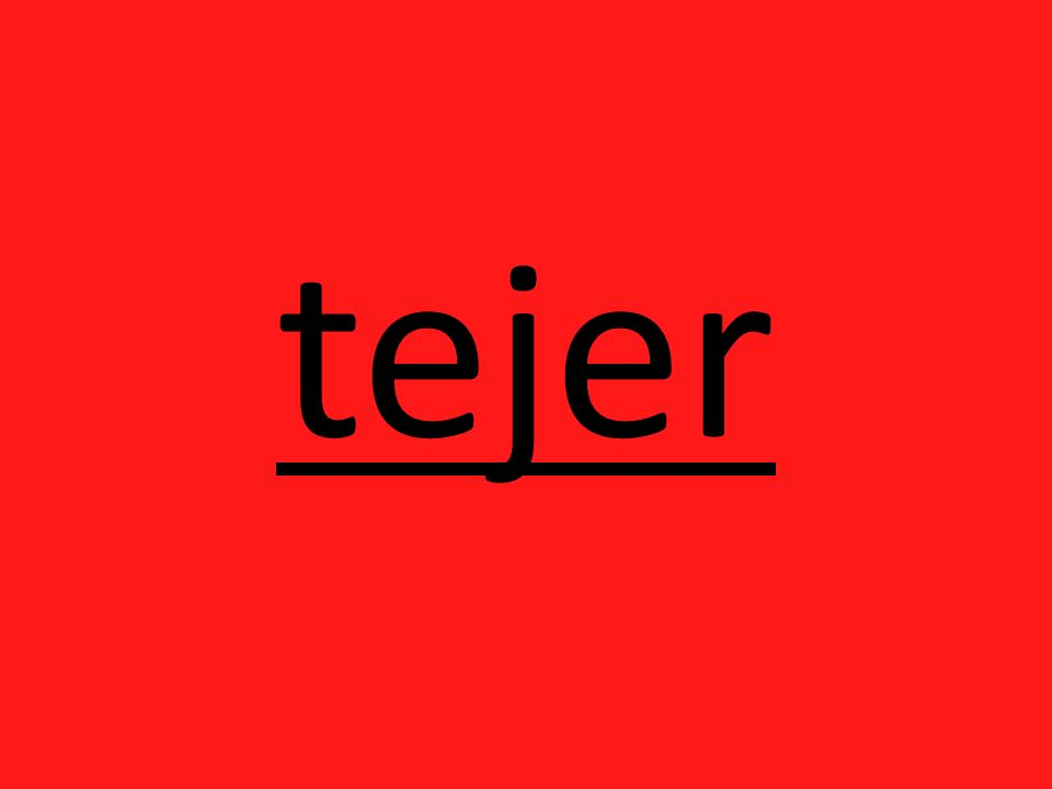 tejer