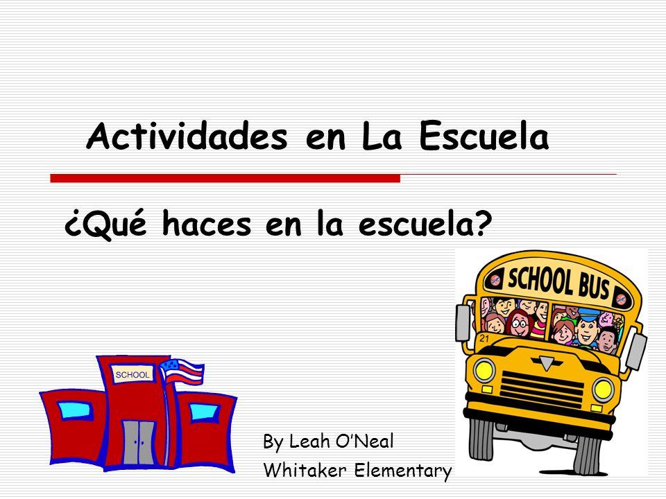 Actividades en La Escuela