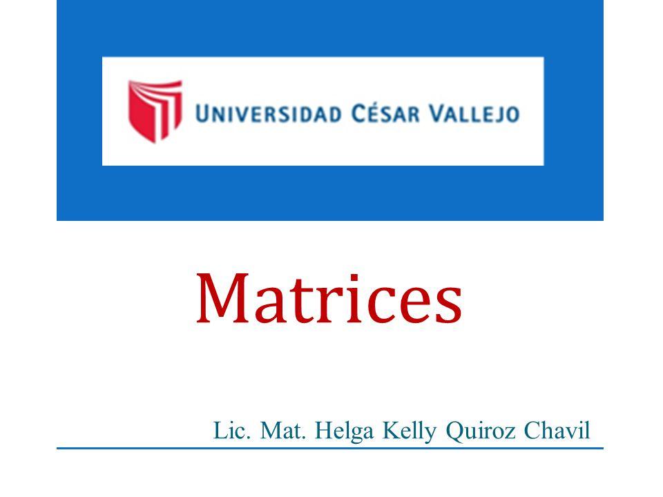 Lic. Mat. Helga Kelly Quiroz Chavil