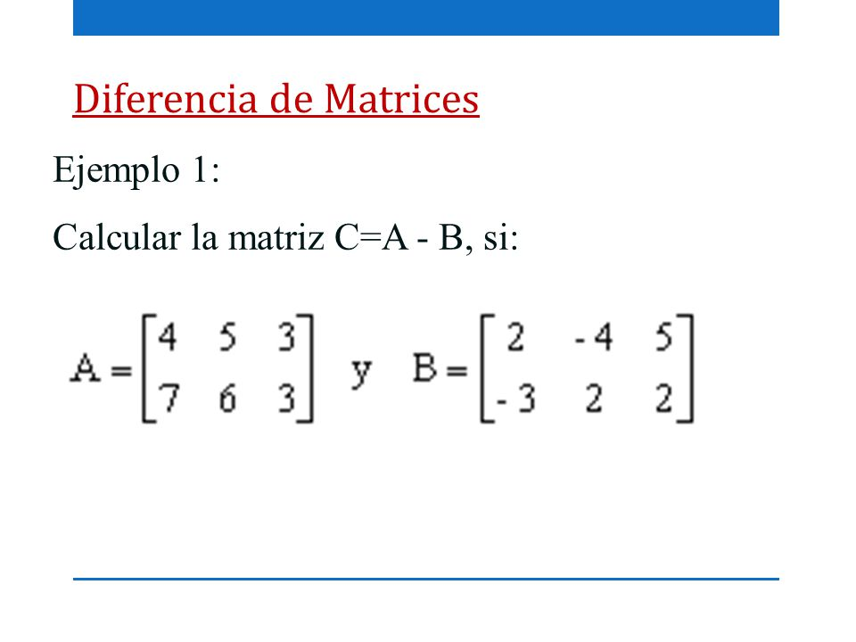 Diferencia de Matrices