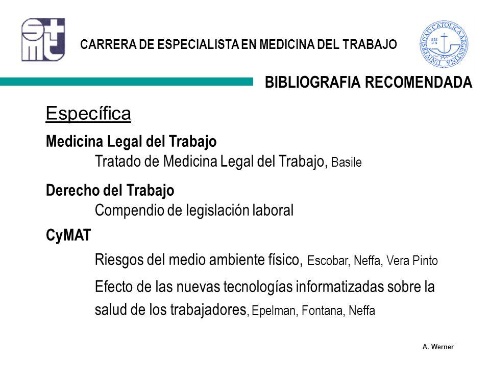 Específica BIBLIOGRAFIA RECOMENDADA Medicina Legal del Trabajo