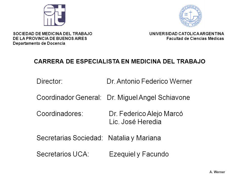Director: Dr. Antonio Federico Werner