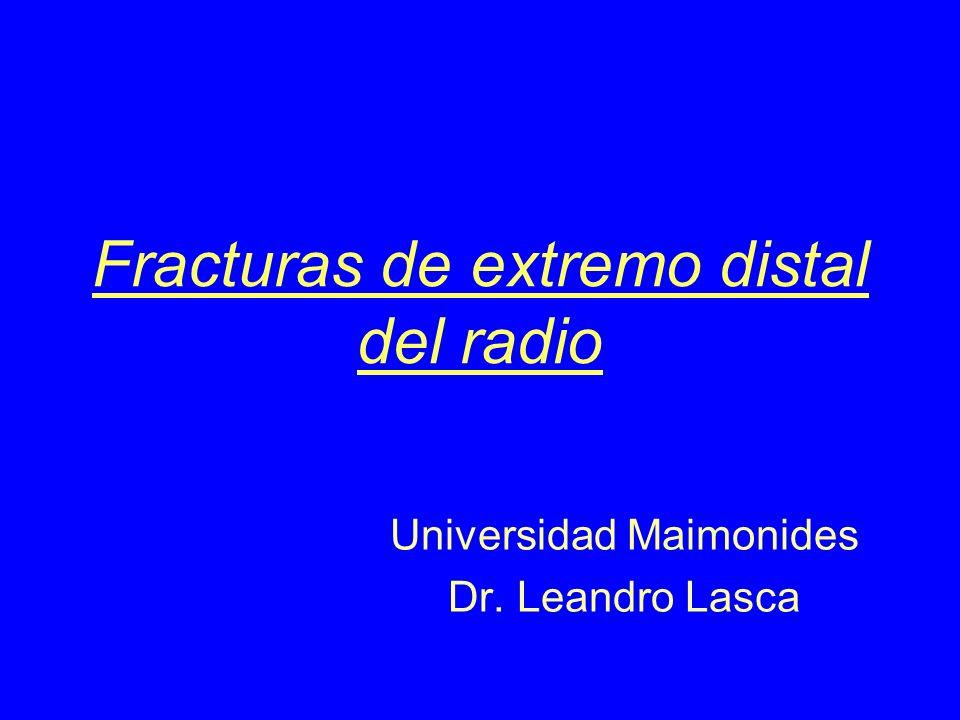 Fracturas de extremo distal del radio