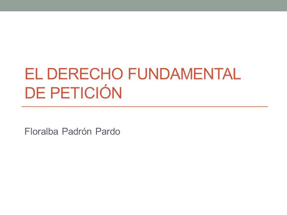 El derecho fundamental de petición