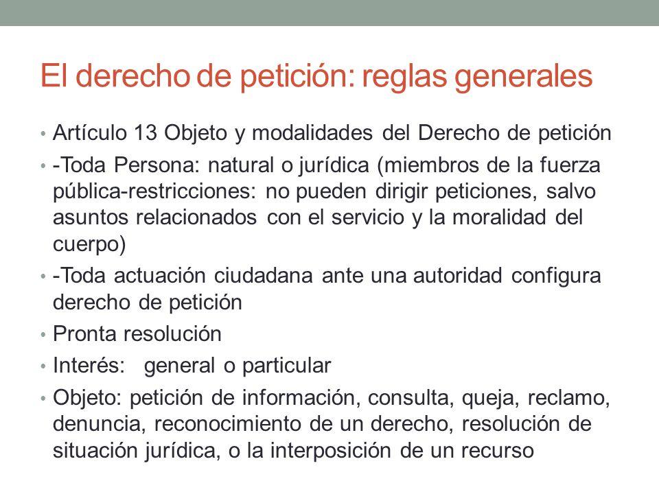 El derecho de petición: reglas generales