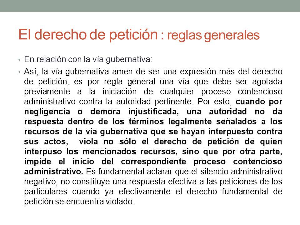 El derecho de petición : reglas generales