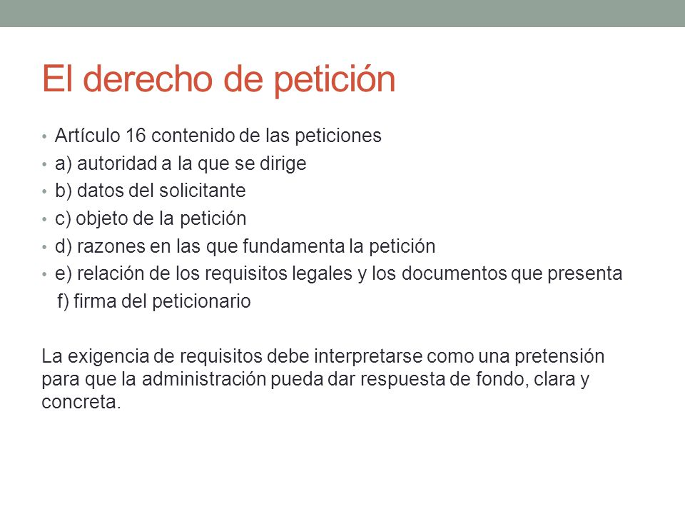 El derecho de petición Artículo 16 contenido de las peticiones