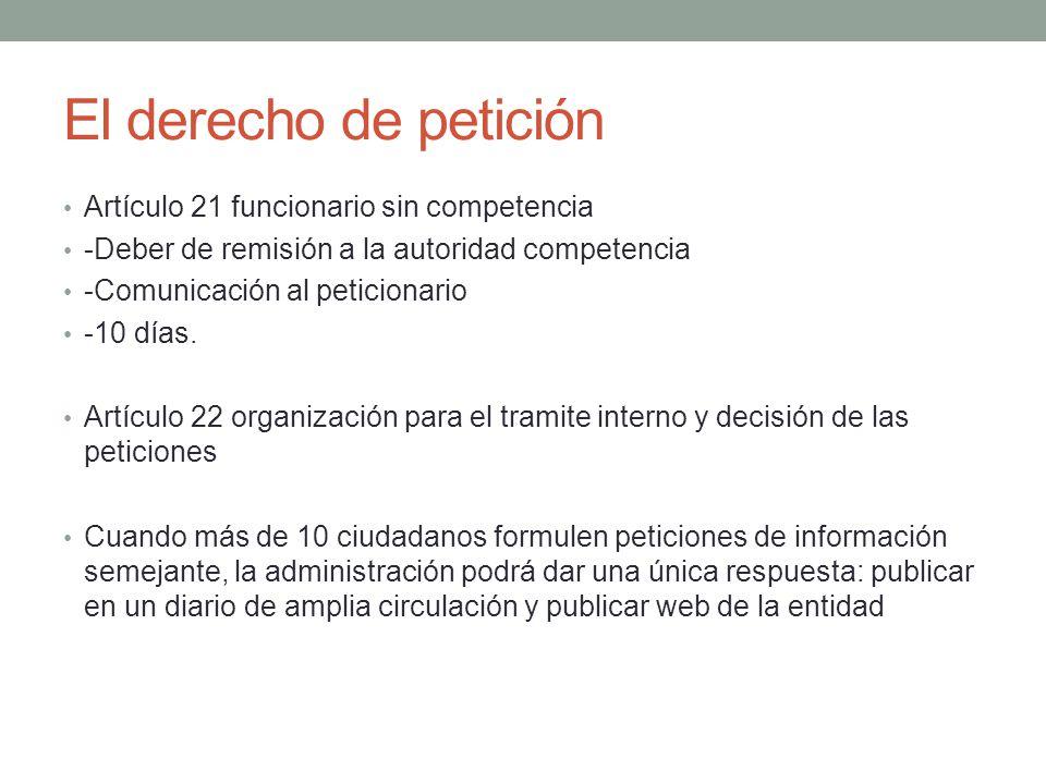 El derecho de petición Artículo 21 funcionario sin competencia