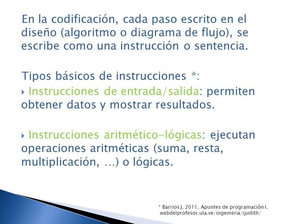 Tipos básicos de instrucciones *: